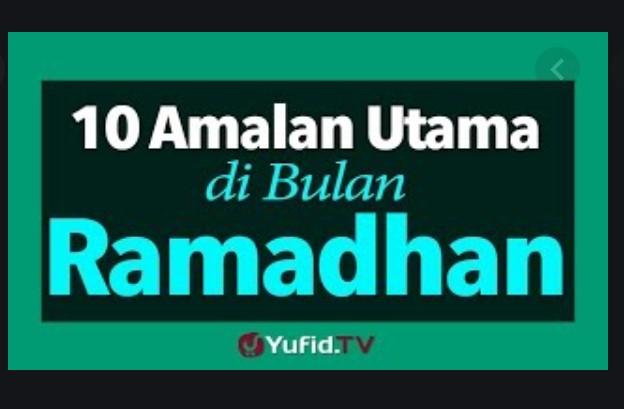 Ini 10 Amalan Sunnah yang Bisa Dilakukan di Bulan Puasa Ramadhan