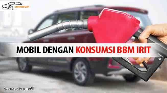 Konsumsi BBM Mobil ini Lebih Irit dari LCGC