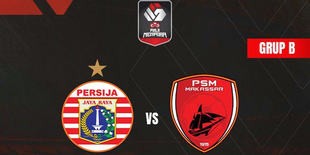 Prediksi Persija vs PSM Makassar Di Piala Menpora 2021
